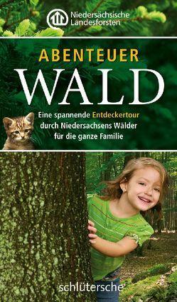 Abenteuer Wald von Niedersächsische Landesforsten
