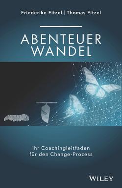 Abenteuer Wandel von Fitzel,  Friederike, Fitzel,  Thomas