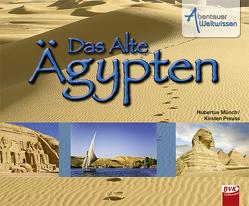 Abenteuer Weltwissen – Ägypten (inkl. CD) von Münch,  Hubertus, Preuss,  Kirsten