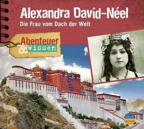 Abenteuer & Wissen: Alexandra David-Néel von Singer,  Theresia, Welteroth,  Ute