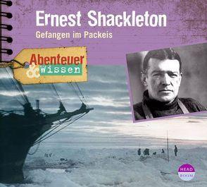 Abenteuer & Wissen: Ernest Shackleton von Hempel,  Berit, Singer,  Theresia