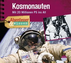 Abenteuer & Wissen: Kosmonauten von Nielsen,  Maja, Singer,  Theresia