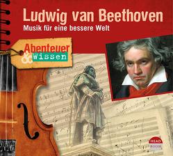 Abenteuer & Wissen: Ludwig van Beethoven von Kamphans,  Simon, Pacini,  Sophie, von Steinaecker,  Thomas