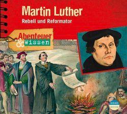 Abenteuer & Wissen: Marthin Luther von Beck,  Ulrike, Singer,  Theresia