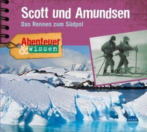 Abenteuer & Wissen: Scott und Amundsen von Nielsen,  Maja, Singer,  Theresia