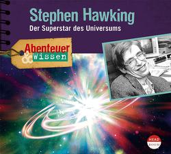 Abenteuer & Wissen: Stephen Hawking von Beck,  Urike, Kamphans,  Simon
