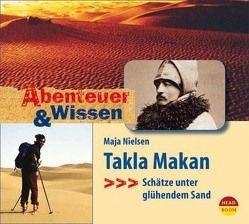 Abenteuer & Wissen: Takla Makan von Baumann,  Bruno, Haase,  Matthias, Nielsen,  Maja, Singer,  Theresia