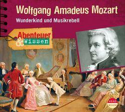 Abenteuer & Wissen: Wolfgang Amadeus Mozart von Albrecht,  Henrik, Singer,  Theresia, Welteroth,  Ute
