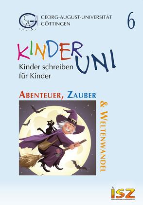 Abenteuer, Zauber & Weltenwandel von Heß,  Gilbert, Kim,  Solji, Rohner,  Marie-Theres