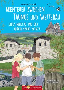 Abenteuer zwischen Taunus und Wetterau von Adamson,  Manja, Kömpel,  Marsha