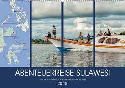 ABENTEUERREISE SULAWESI (Wandkalender 2018 DIN A2 quer) von Gödecke,  Dieter