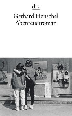 Abenteuerroman von Henschel,  Gerhard