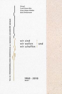 Aber wir sind! Wir wollen! Und wir schaffen! Band 1 + 2 von Simon-Ritz,  Frank, Winkler,  Klaus-Jürgen, Zimmermann,  Gerd