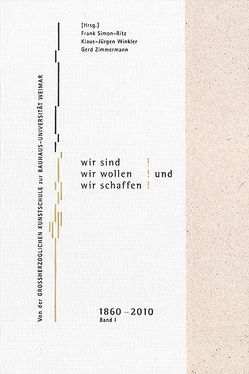 Aber Wir sind! Wir wollen! Und wir schaffen! Band 1 von Simon-Ritz,  Frank, Winkler,  Klaus-Jürgen, Zimmermann,  Gerd