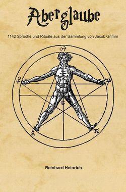 Aberglaube von Heinrich,  Reinhard