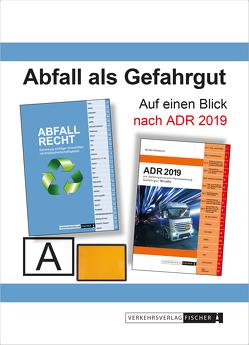 Abfall als Gefahrgut nach ADR 2019