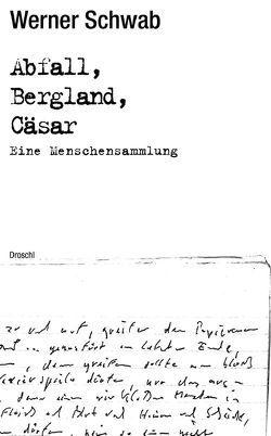 Abfall Bergland Cäsar von Orthofer,  Ingeborg, Schwab,  Werner, Strowick,  Elisabeth