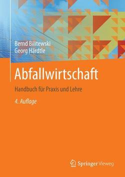 Abfallwirtschaft von Bilitewski,  Bernd, Härdtle,  Georg