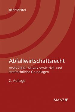 Abfallwirtschaftsrecht von Berl,  Florian, Forster,  Alexander