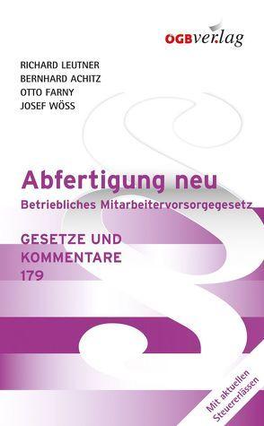 Abfertigung neu von Achitz,  Bernhard, Farny,  Otto, Leutner,  Richard, Wöss,  Josef