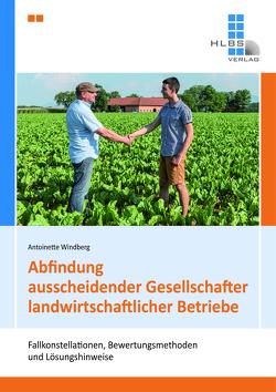 Abfindung ausscheidender Gesellschafter landwirtschaftlicher Betriebe von Windberg,  Antoinette