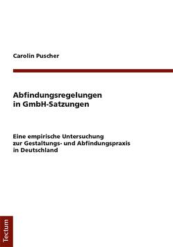 Abfindungsregelungen in GmbH-Satzungen von Puscher,  Carolin
