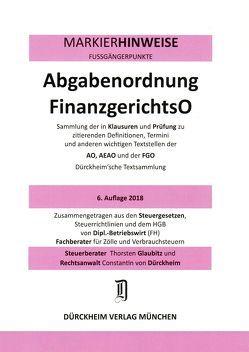 ABGABENORDNUNG & FGO Dürckheim-Markierhinweise/Fußgängerpunkte für das Steuerberaterexamen Nr. 1811 (2018): Dürckheim'sche Markierhinweise von Dürckheim,  Constantin, Glaubitz,  Thorsten
