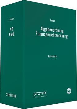 Abgabenordnung Finanzgerichtsordnung von Gosch,  Dietmar