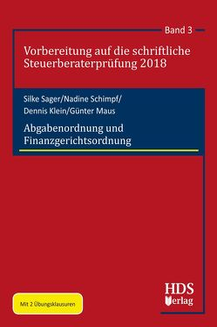 Abgabenordnung und Finanzgerichtsordnung von Klein,  Dennis, Maus,  Günter, Sager,  Silke, Schimpf,  Nadine