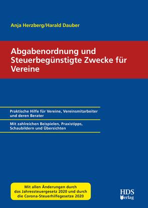 Abgabenordnung und steuerbegünstigte Zwecke für Vereine von Dauber,  Harald, Herzberg,  Anja