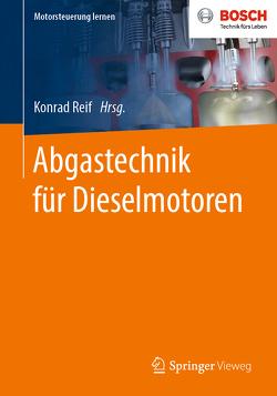 Abgastechnik für Dieselmotoren von Reif,  Konrad