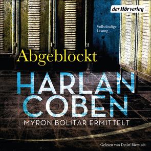 Abgeblockt – Myron Bolitar ermittelt von Bierstedt,  Detlef, Coben,  Harlan, Kwisinski,  Gunnar, Leschke,  Friedo