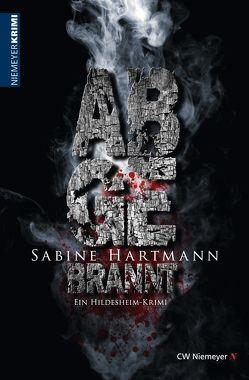 Abgebrannt von Hartmann,  Sabine