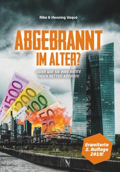 ABGEBRANNT IM ALTER? von Vaqué,  Aike, Vaqué,  Henning