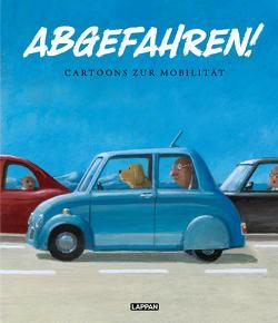 Abgefahren! Cartoons zur Mobilität von Sonntag,  Martin, Wagner,  Saskia