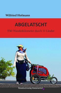 Abgelatscht von Hofmann,  Wilfried
