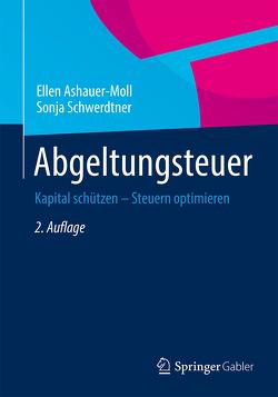 Abgeltungsteuer von Ashauer-Moll,  Ellen, Schwerdtner,  Sonja