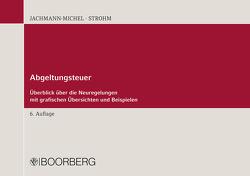 Abgeltungsteuer von Jachmann-Michel,  Monika, Strohm,  Joachim