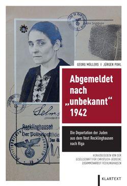 """Abgemeldet nach """"unbekannt"""" 1942 von Möllers,  Georg, Pohl,  Jürgen"""