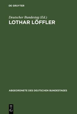 Lothar Löffler von Deutscher Bundestag