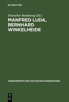 Manfred Luda, Bernhard Winkelheide von Deutscher Bundestag