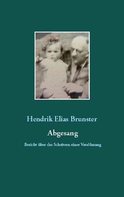 Abgesang von Brunster,  Hendrik Elias