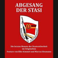 Abgesang der Stasi von Heumann,  Marcus, Kimmel,  Elke