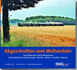 Abgeschnitten vom Weltverkehr von Lülf,  Heribert, Peirick,  Heinz, Vespermann,  Richard
