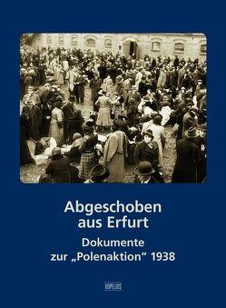 Abgeschoben aus Erfurt von Hoschek,  Jutta