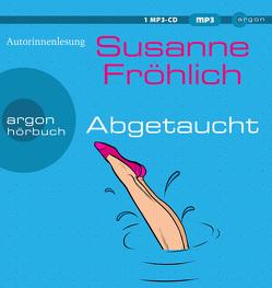 Abgetaucht von Froehlich,  Susanne