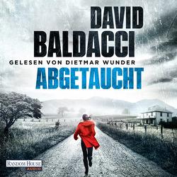Abgetaucht von Baldacci,  David, Wunder,  Dietmar