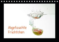 Abgetauchte Früchtchen (Tischkalender 2019 DIN A5 quer) von Albicker,  Gerhard