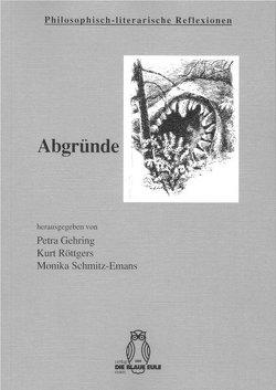 Abgründe von Gehring,  Petra, Röttgers,  Kurt, Schmitz-Emans,  Monika