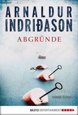 Abgründe von Bürling,  Coletta, Indriðason,  Arnaldur